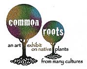 Common Roots art exhibit